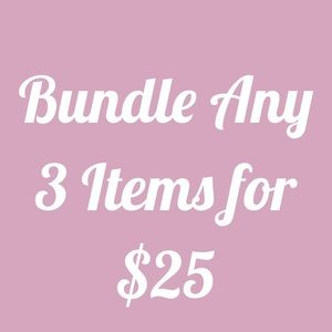 Any 3 Items for $25